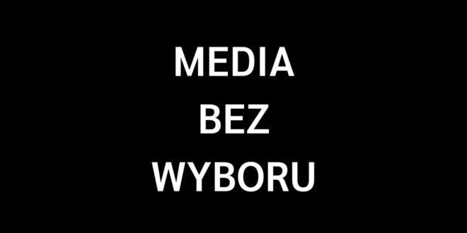 """""""Media bez wyboru"""" – oświadczenie Press Club Polska"""